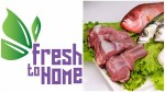 Vegetables And Meat Selling E Commerce Platform Fresh To Home Raises 121 Million