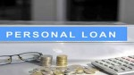 When You Go For Personal Loans Things You Must Know