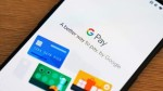 Google Pay Will Now Let Users In Us Send Money To Those In India Singapore